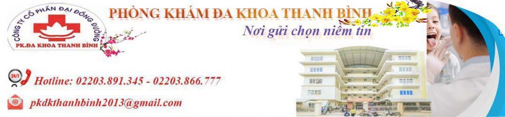 Phòng khám Đa Khoa Thanh Bình Hải Dương - Khám chữa bệnh BHYT Địa chỉ số 22 phố Đào Tấn - P.Tân Bình - TP. Hải Dương